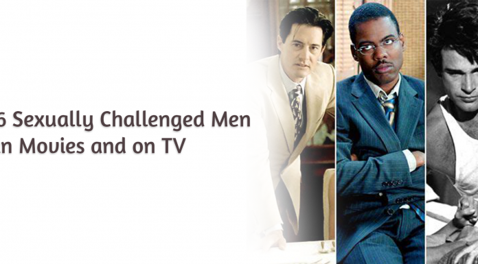 6 Sexually Challenged Men in Movies and on TV
