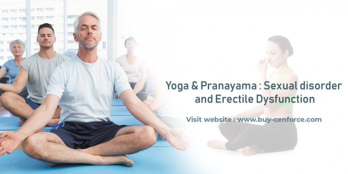 Yoga & Pranayama:Sexual disorder and Erectile dysfunction