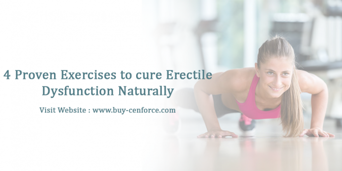 4 proven exercises to cure erectile dysfunction naturally