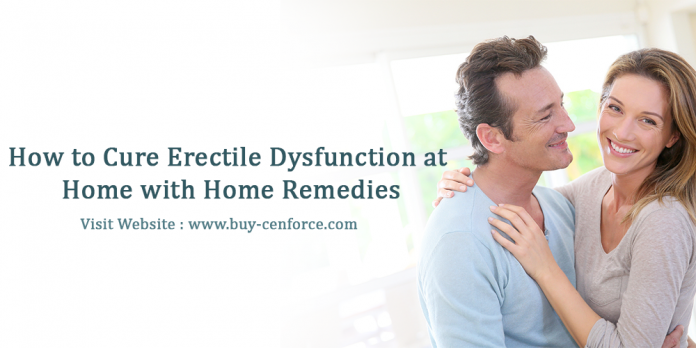 How to cure erectile dysfunction at home with home remedies
