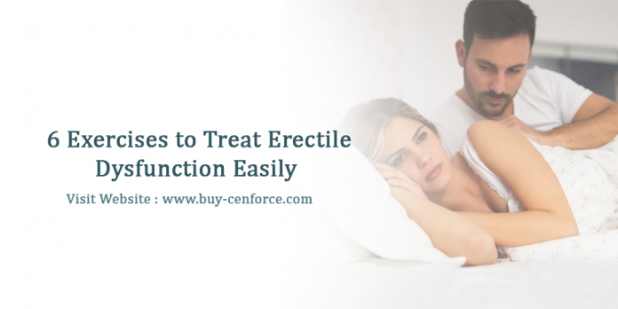 6 exercises to treat erectile dysfunction easily