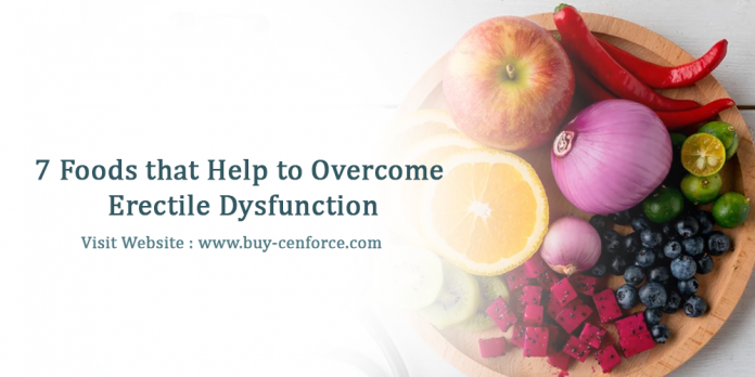 7 foods that help to overcome erectile dysfunction